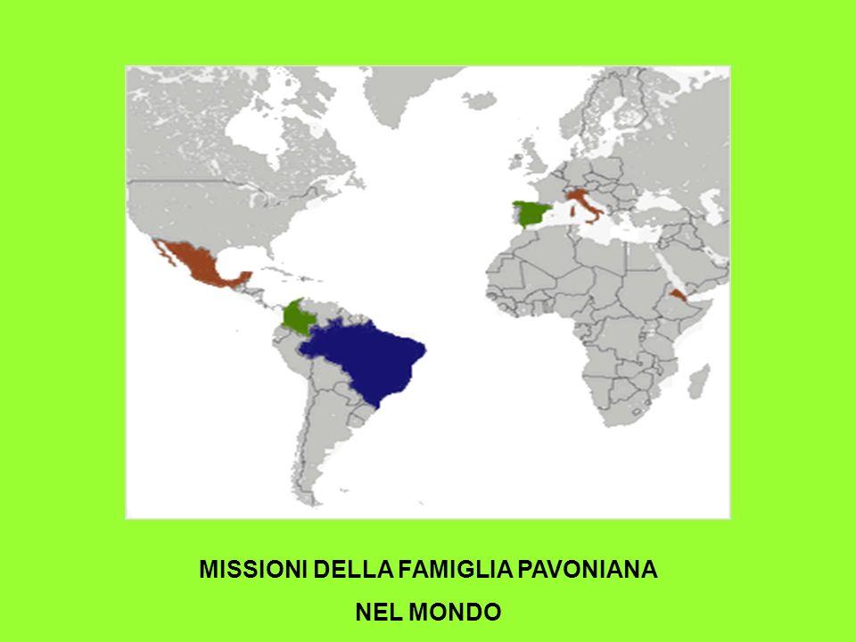 MISSIONI DELLA FAMIGLIA PAVONIANA