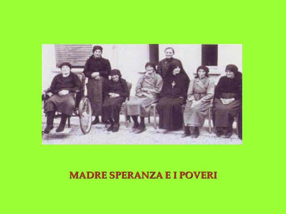 MADRE SPERANZA E I POVERI