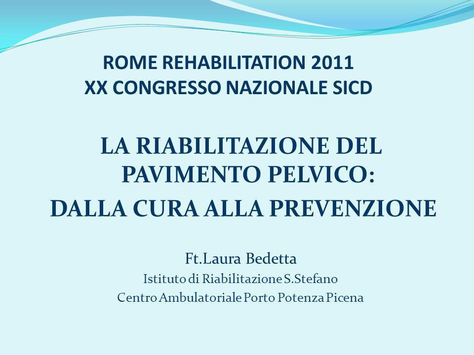 ROME REHABILITATION 2011 XX CONGRESSO NAZIONALE SICD