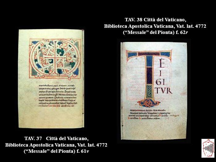 TAV. 38 Città del Vaticano, Biblioteca Apostolica Vaticana, Vat. lat