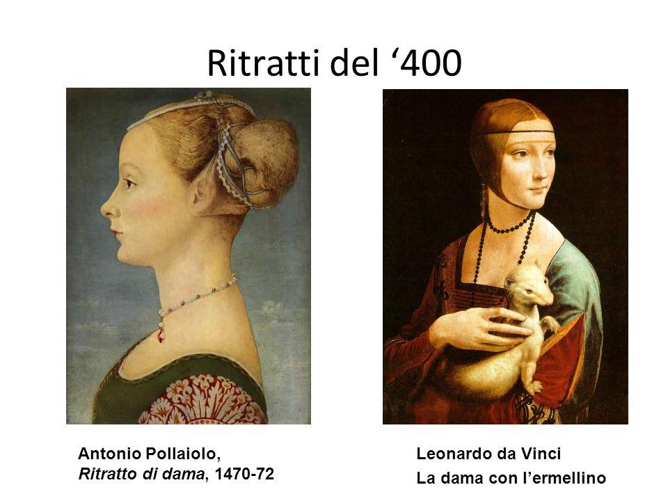 Ritratti del '400 Antonio Pollaiolo, Ritratto di dama, 1470-72