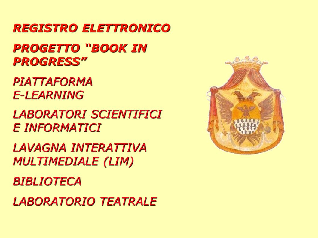 REGISTRO ELETTRONICO PROGETTO BOOK IN PROGRESS PIATTAFORMA. E-LEARNING. LABORATORI SCIENTIFICI E INFORMATICI.