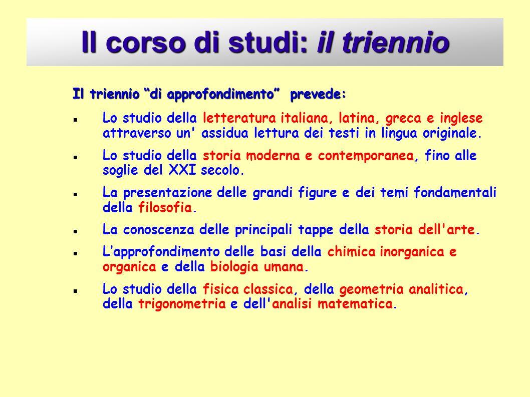 Il corso di studi: il triennio