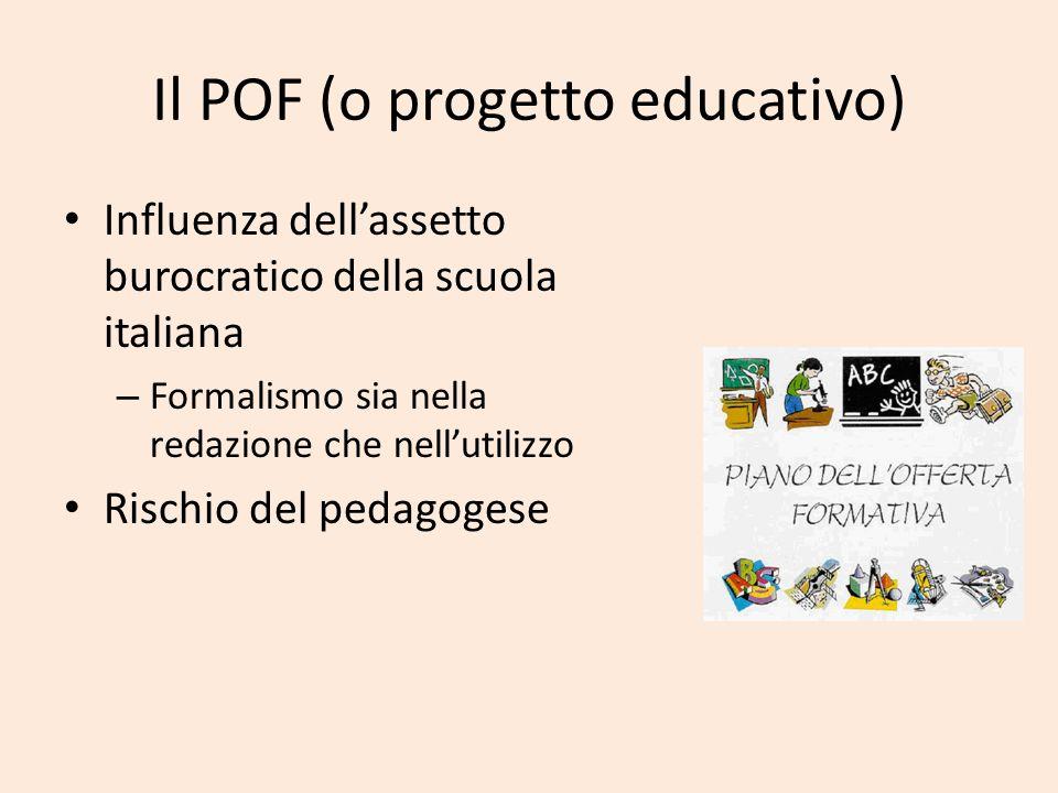 Il POF (o progetto educativo)