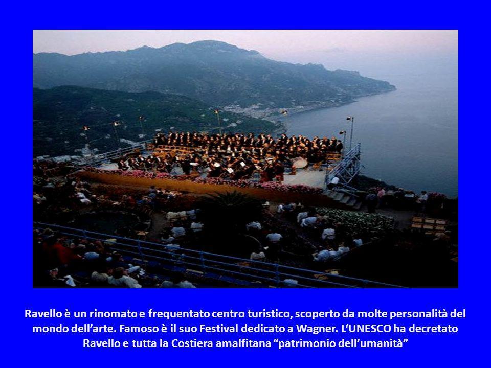 Ravello è un rinomato e frequentato centro turistico, scoperto da molte personalità del mondo dell'arte.