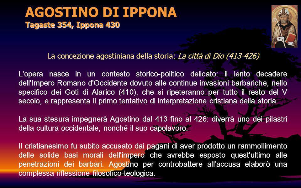 AGOSTINO DI IPPONA Tagaste 354, Ippona 430