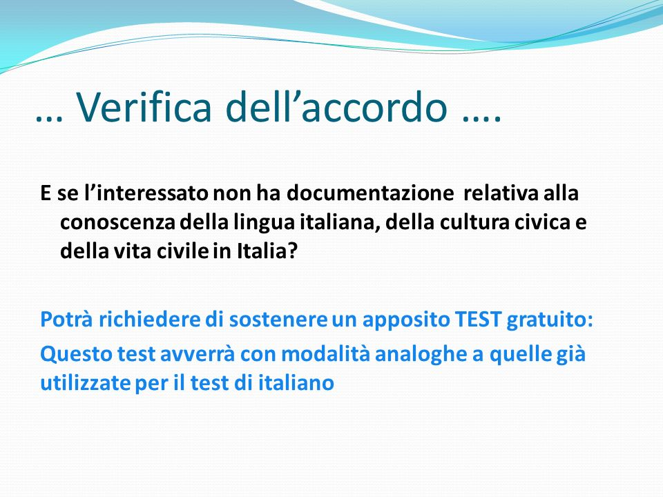 http://slideplayer.it/980091/3/images/17/%E2%80%A6+Verifica+dell%E2%80%99accordo+%E2%80%A6..jpg