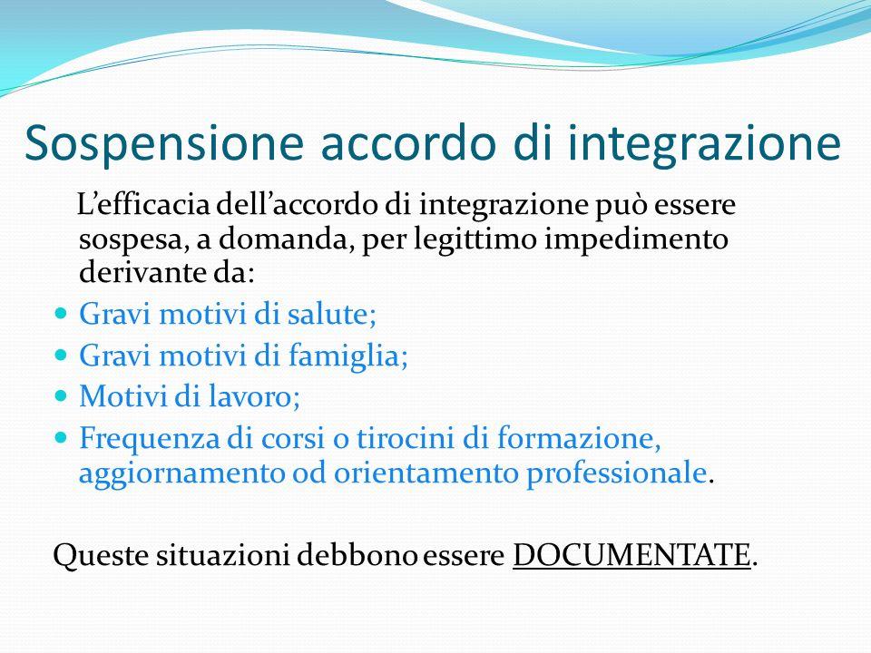 Sospensione accordo di integrazione