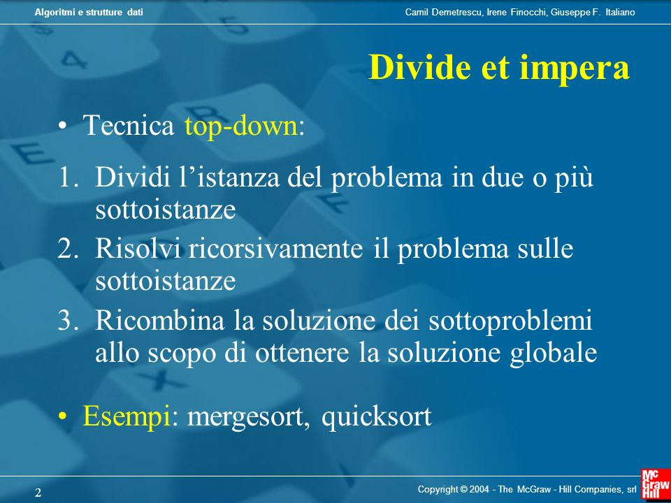 Divide et impera Tecnica top-down: