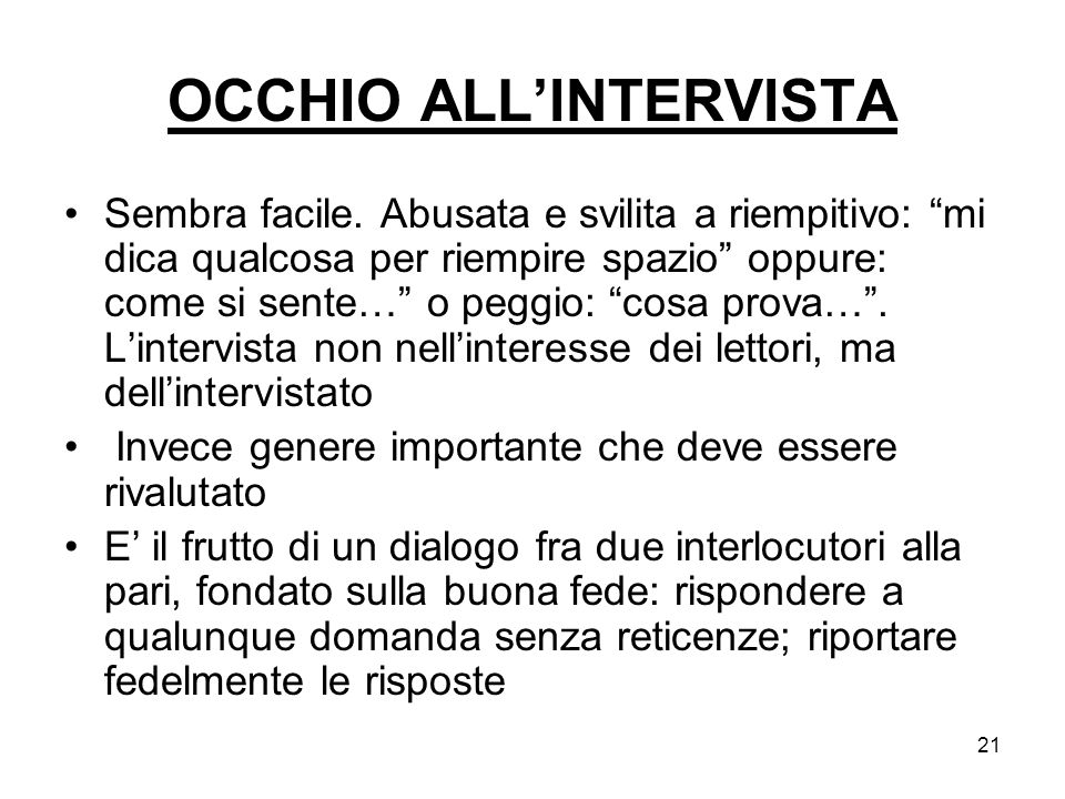 OCCHIO ALL'INTERVISTA
