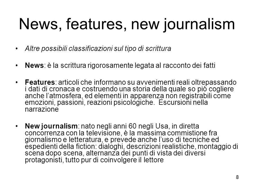 News, features, new journalism