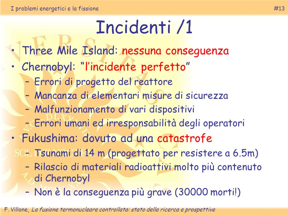 Incidenti /1 Three Mile Island: nessuna conseguenza