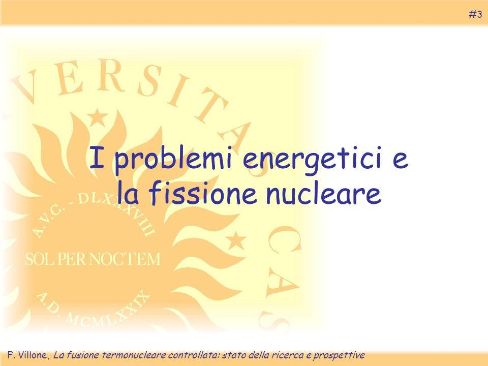 I problemi energetici e la fissione nucleare