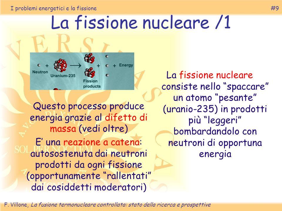 I problemi energetici e la fissione