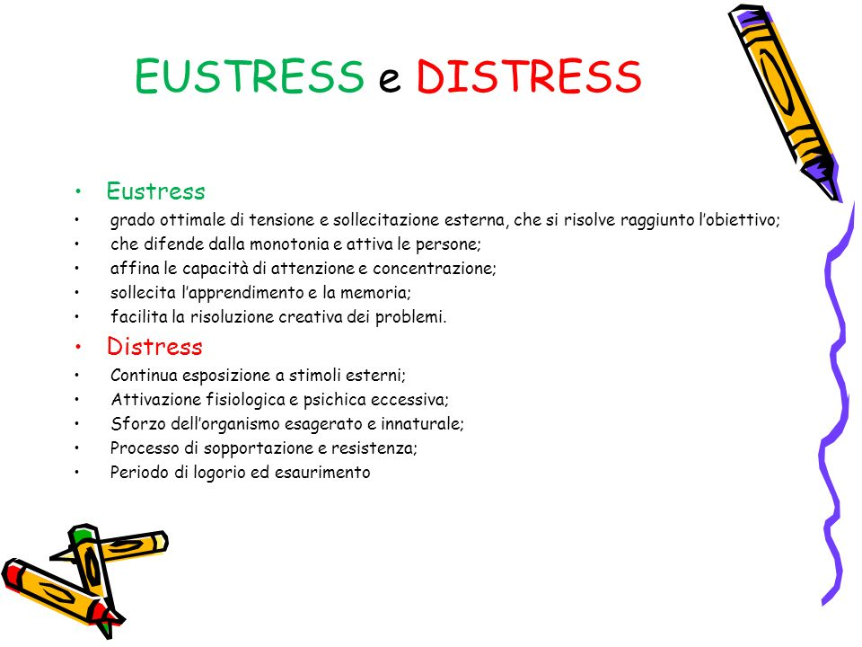 EUSTRESS e DISTRESS Eustress Distress