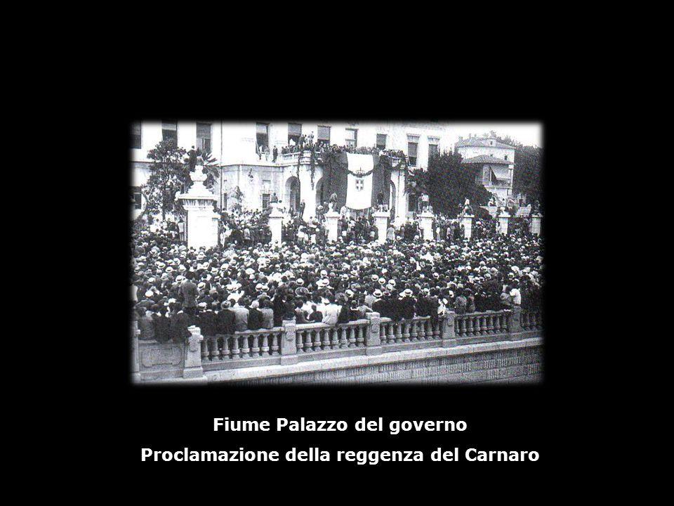 Fiume Palazzo del governo Proclamazione della reggenza del Carnaro