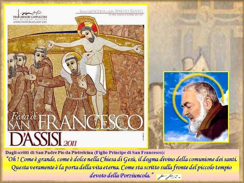 Dagli scritti di San Padre Pio da Pietrelcina (Figlio Principe di San Francesco):