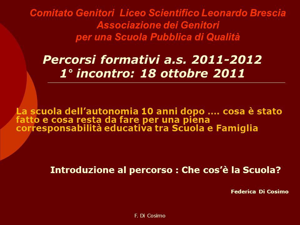 Percorsi formativi a.s. 2011-2012 1° incontro: 18 ottobre 2011