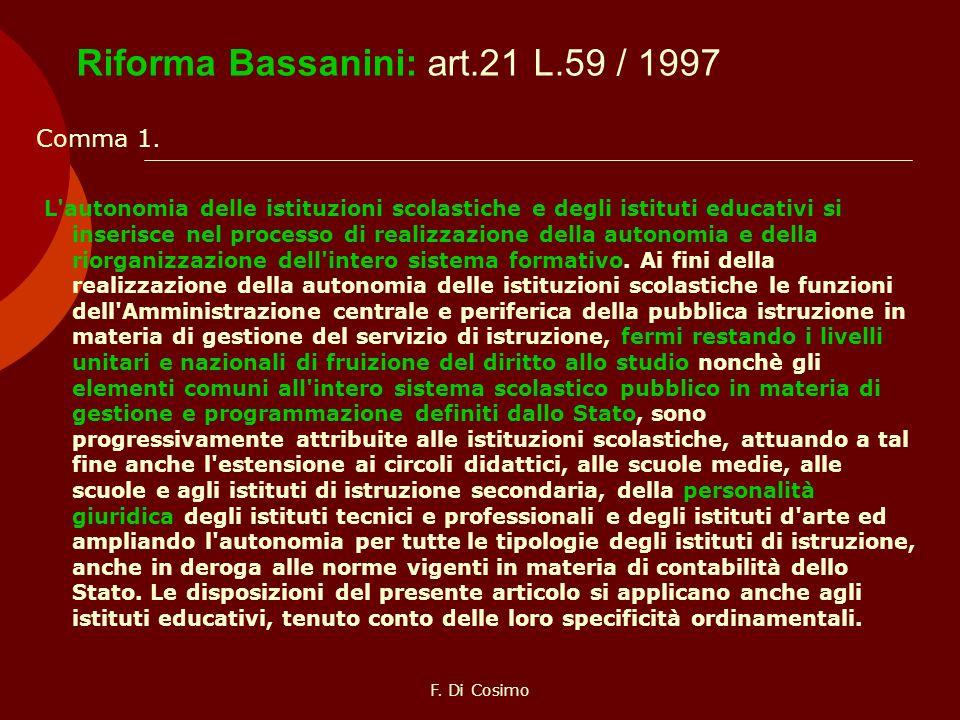 Riforma Bassanini: art.21 L.59 / 1997