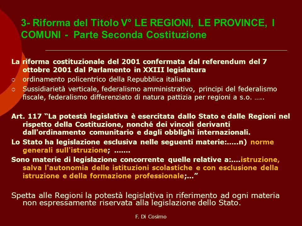3- Riforma del Titolo V° LE REGIONI, LE PROVINCE, I COMUNI - Parte Seconda Costituzione