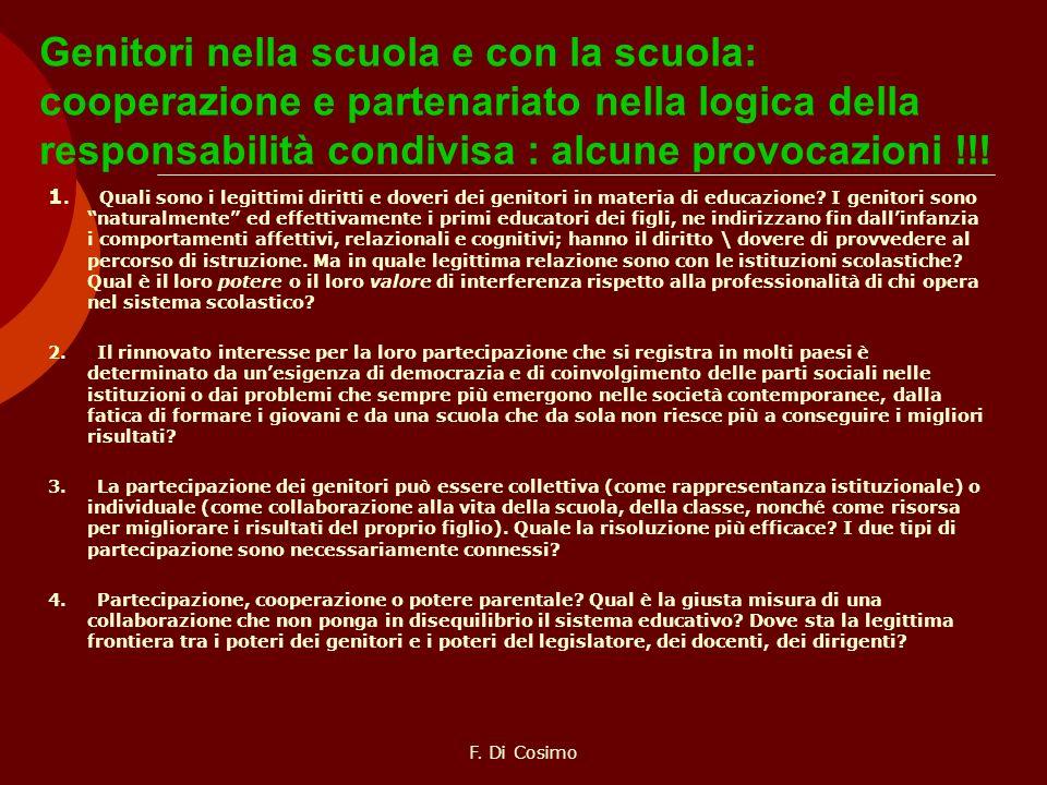 Genitori nella scuola e con la scuola: cooperazione e partenariato nella logica della responsabilità condivisa : alcune provocazioni !!!