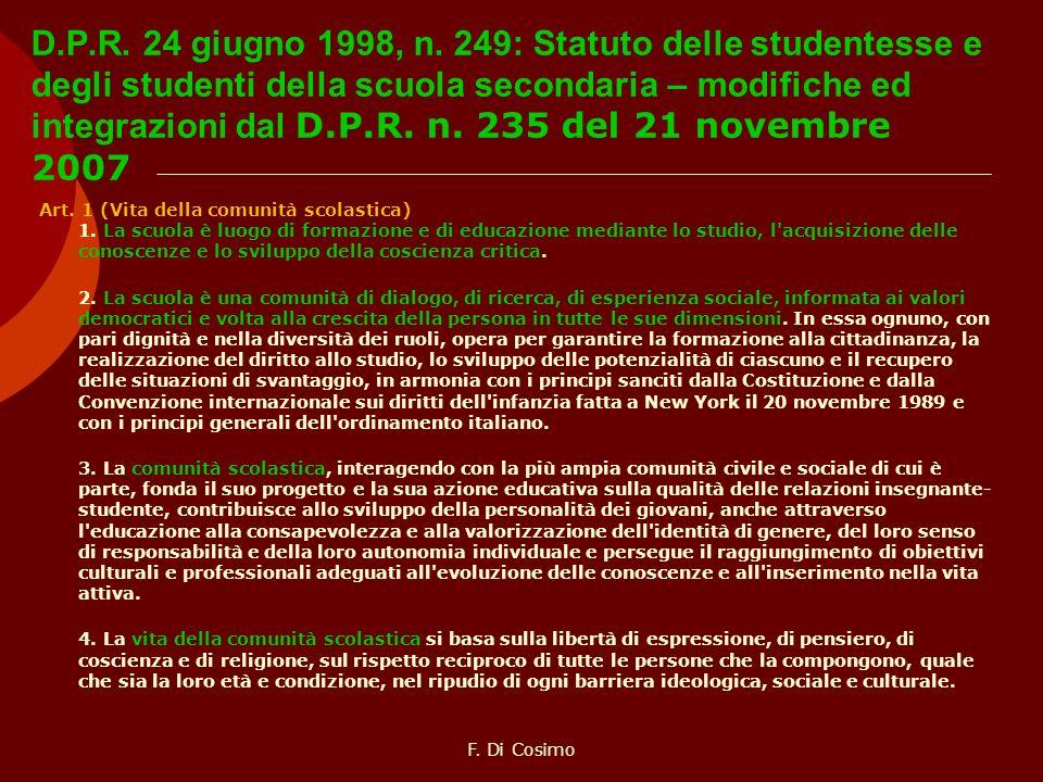 D.P.R. 24 giugno 1998, n. 249: Statuto delle studentesse e degli studenti della scuola secondaria – modifiche ed integrazioni dal D.P.R. n. 235 del 21 novembre 2007