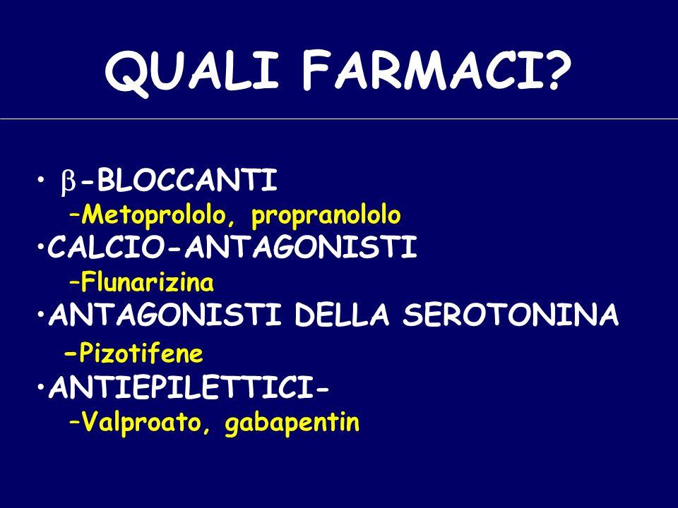 QUALI FARMACI b-BLOCCANTI CALCIO-ANTAGONISTI