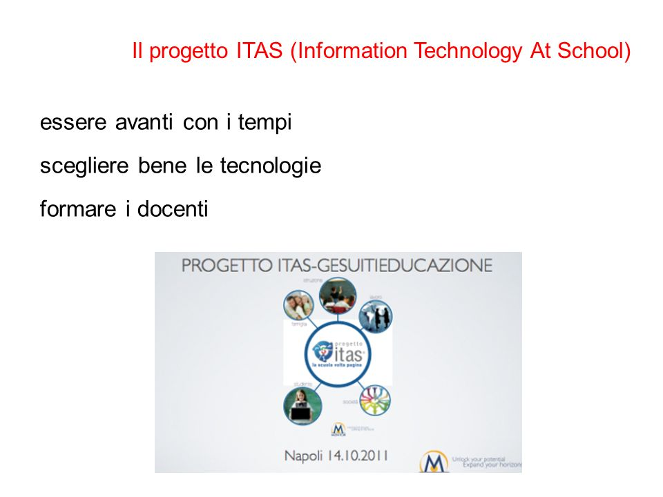 Il progetto ITAS (Information Technology At School)