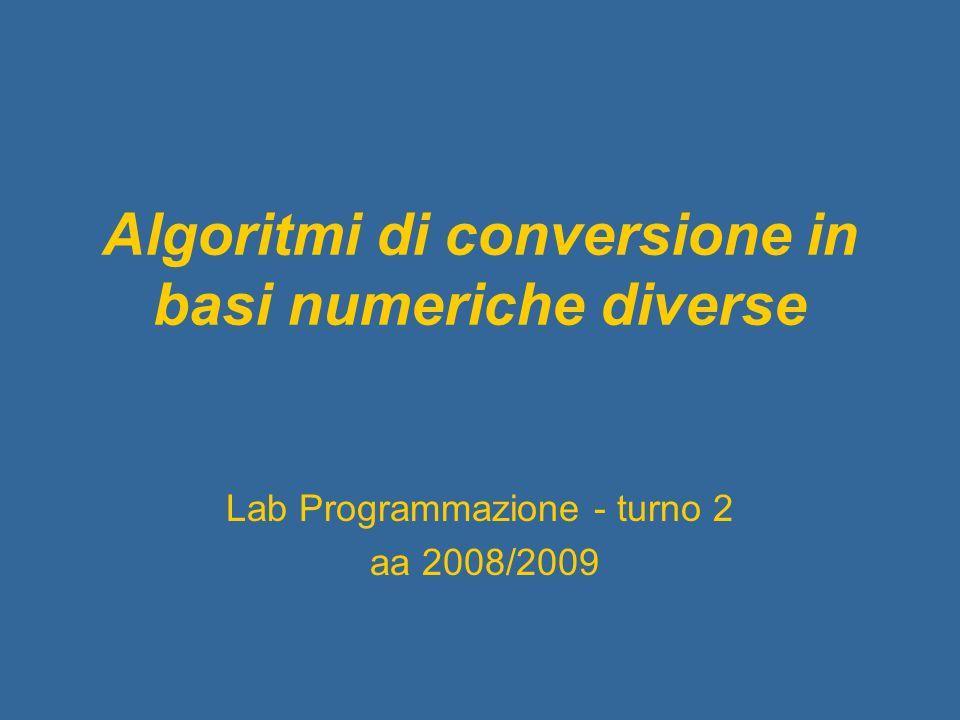 Algoritmi di conversione in basi numeriche diverse