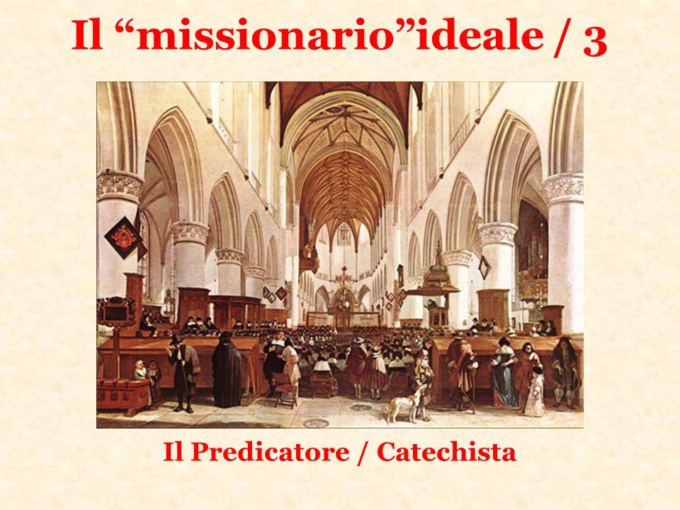 Il missionario ideale / 3
