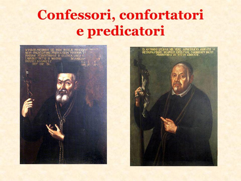 Confessori, confortatori e predicatori