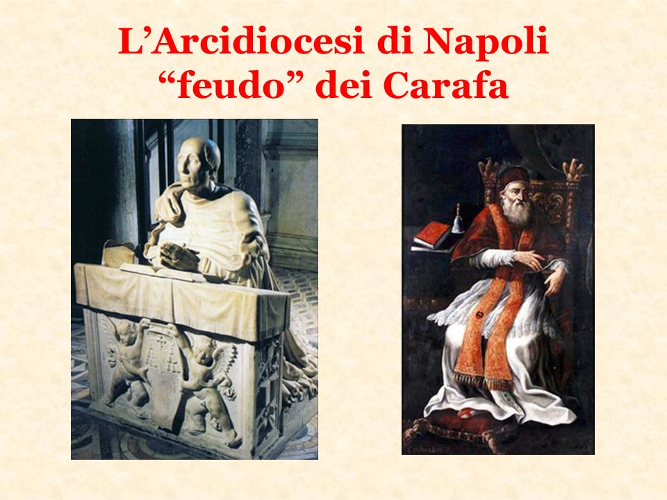 L'Arcidiocesi di Napoli feudo dei Carafa