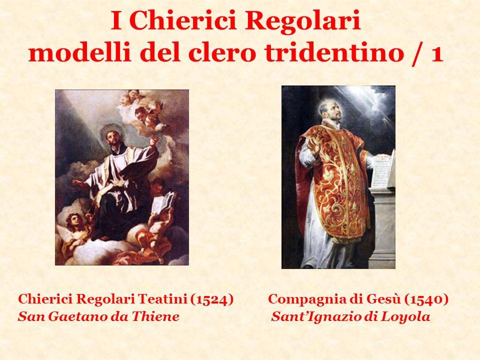 I Chierici Regolari modelli del clero tridentino / 1