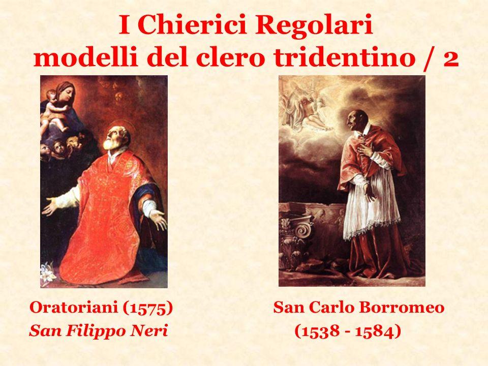 I Chierici Regolari modelli del clero tridentino / 2