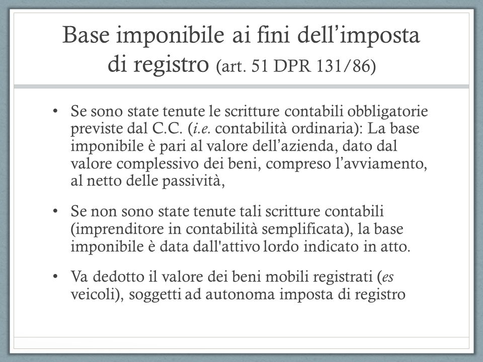 Base imponibile ai fini dell'imposta di registro (art. 51 DPR 131/86)