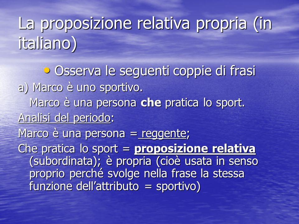 La proposizione relativa propria (in italiano)