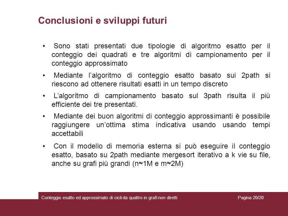 Conclusioni e sviluppi futuri
