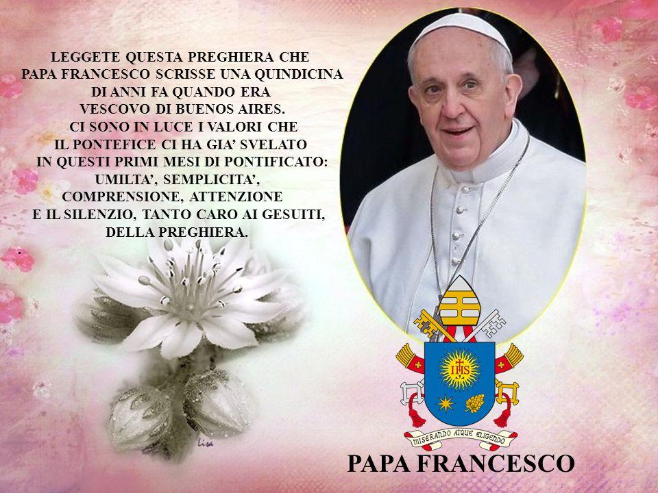 PAPA FRANCESCO LEGGETE QUESTA PREGHIERA CHE