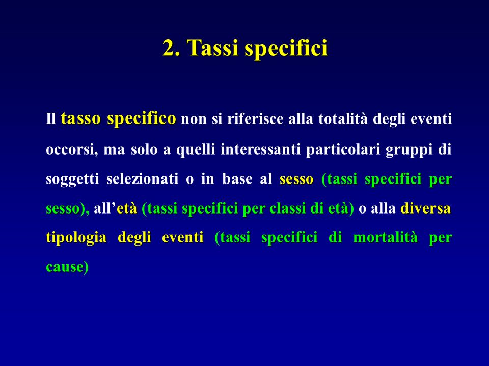 2. Tassi specifici