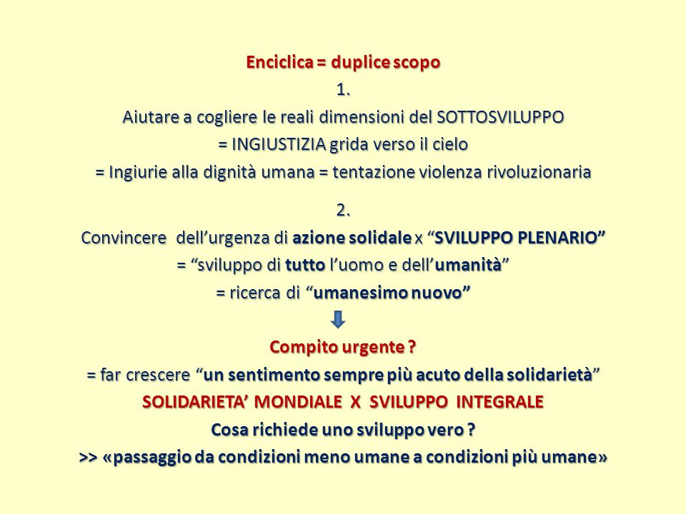 Enciclica = duplice scopo 1
