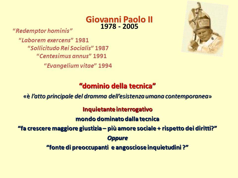 Giovanni Paolo II 1978 - 2005 dominio della tecnica
