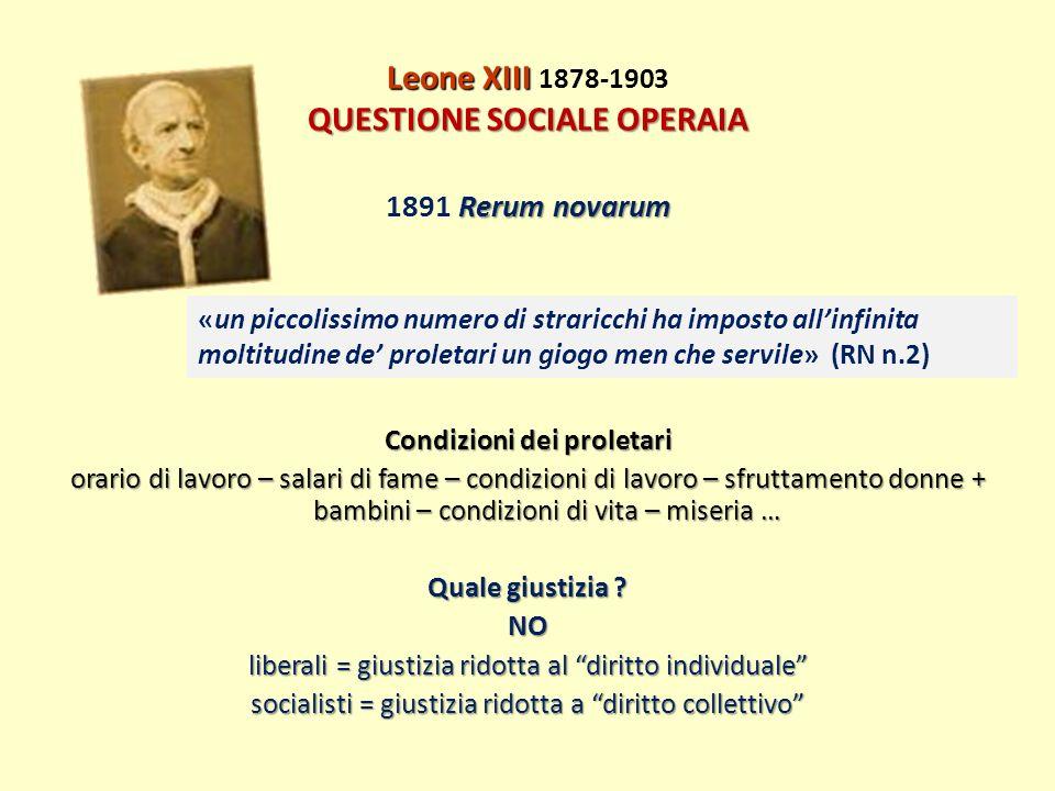 Leone XIII 1878-1903 QUESTIONE SOCIALE OPERAIA