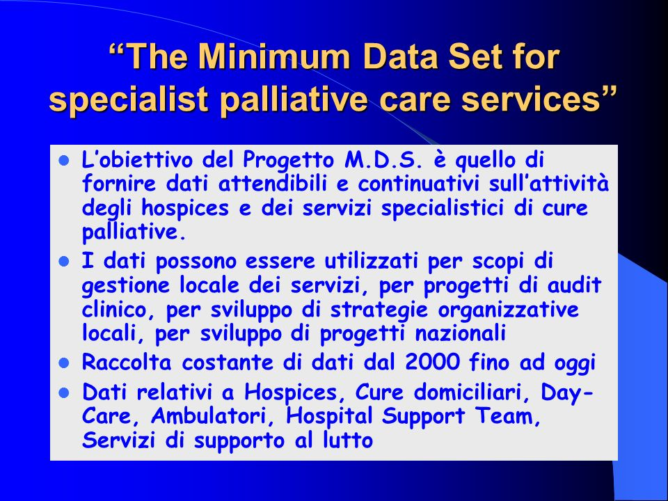 The Minimum Data Set for specialist palliative care services