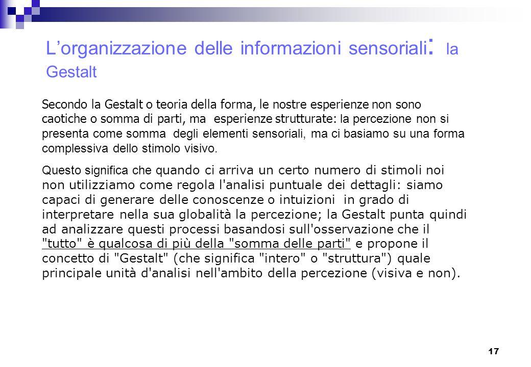 L'organizzazione delle informazioni sensoriali: la Gestalt