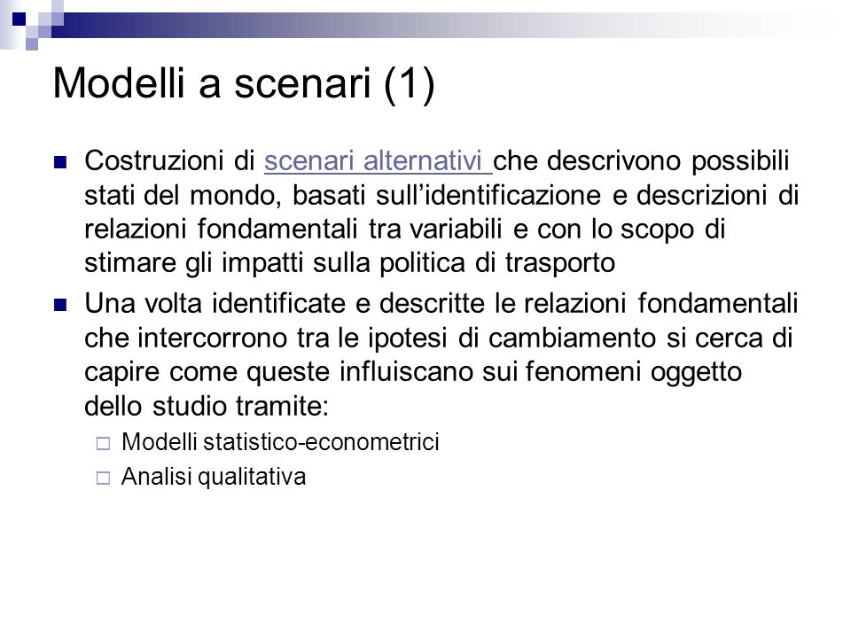 Modelli a scenari (1)