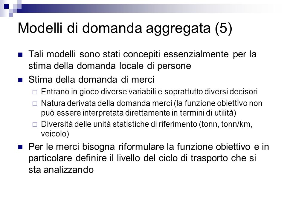 Modelli di domanda aggregata (5)