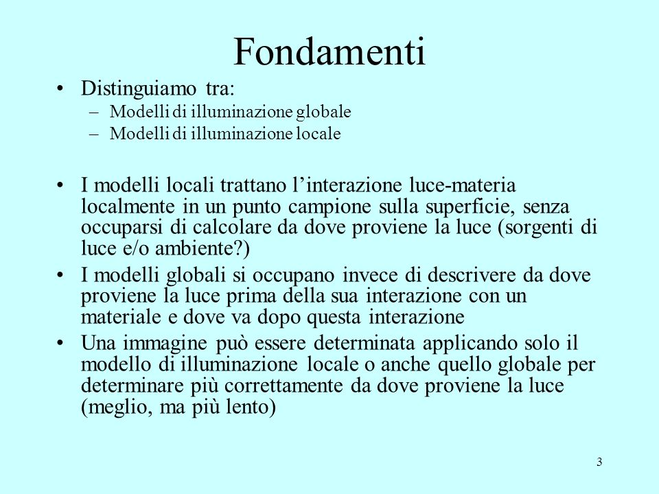 Fondamenti Distinguiamo tra:
