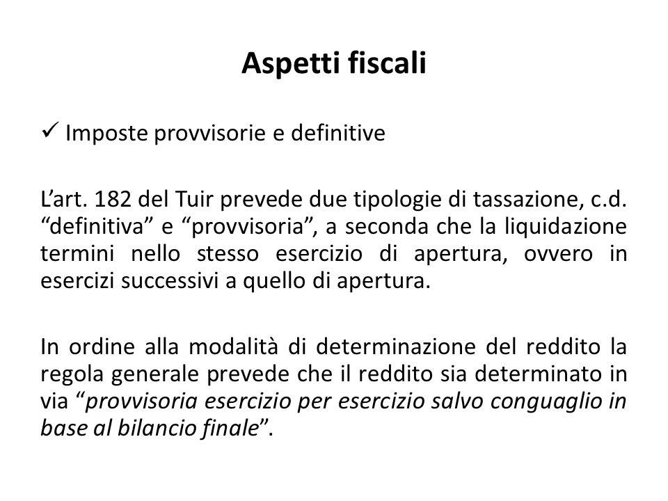 Aspetti fiscali Imposte provvisorie e definitive