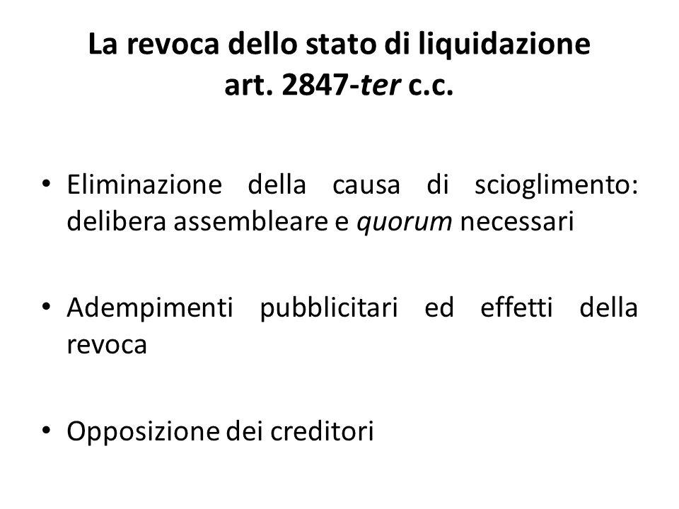 La revoca dello stato di liquidazione art. 2847-ter c.c.