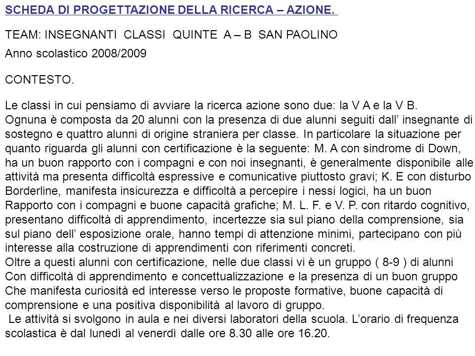 SCHEDA DI PROGETTAZIONE DELLA RICERCA – AZIONE.